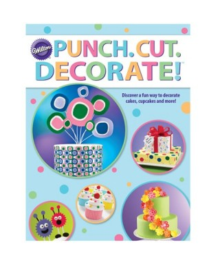 Livre Punch Cut Decorate ! Wilton